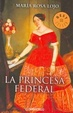 Cover of La princesa federal