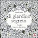 Cover of Il giardino segreto. Giochi in punta di pennino