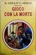 Cover of Gioco con la morte