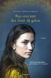 Cover of Raccontami dei fiori di gelso