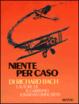 Cover of Niente per caso