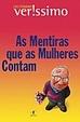 Cover of As Mentiras que as Mulheres Contam