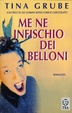 Cover of Me ne infischio dei belloni