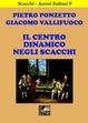 Cover of Il centro dinamico negli scacchi