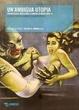 Cover of Un'ambigua utopia: fantascienza, ribellione e radicalità negli anni '70
