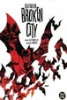 Cover of Batman: Broken City