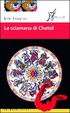 Cover of La sciamana di Chatsil
