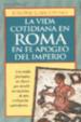 Cover of La vida cotidiana en Roma en el apogeo del Imperio