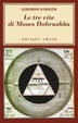 Cover of Le tre vite di Moses Dobrushka