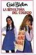 Cover of La revoltosa del Colegio