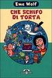 Cover of Che schifo di torta
