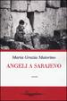 Cover of Angeli a Sarajevo