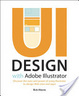 Cover of UI Design with Adobe Illustrator