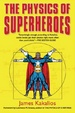 Cover of The Physics of Superheroes