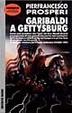Cover of Garibaldi a Gettysburg