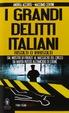Cover of I grandi delitti italiani risolti o irrisolti