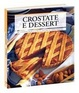 Cover of Crostate e dessert