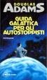 Cover of Guida galattica per gli autostoppisti
