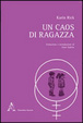 Cover of Un caos di ragazza