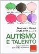 Cover of Autismo e talento. Svelare il mistero delle abilità eccezionali