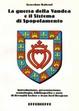 Cover of La guerra della Vandea e il sistema di spopolamento
