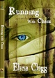Cover of Running with Chaos