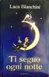 Cover of Ti seguo ogni notte