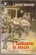 Cover of I cacciatori di scalpi