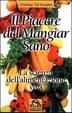 Cover of Il piacere di mangiar sano