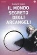 Cover of Il mondo segreto degli arcangeli