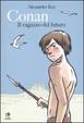 Cover of Conan il ragazzo del futuro