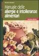 Cover of Manuale delle allergie e intolleranze alimentari