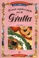Cover of Le cento migliori ricette con la frutta