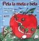 Cover of Pela la mela e bela