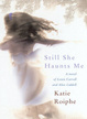 Cover of Still She Haunts Me