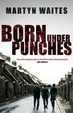Cover of Born Under Punches