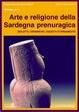 Cover of Arte e religione della Sardegna prenuragica