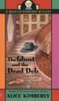 Cover of The Ghost and the Dead Deb