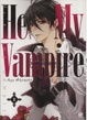 Cover of He's my vampire vol. 1
