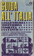 Cover of Guida all'Italia leggendaria misteriosa insolita fantastica -2