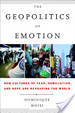 Cover of The Geopolitics of Emotion