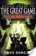 Cover of Future Indefinite (Round Three of the Great Game)