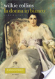 Cover of La donna in bianco. Libro quinto