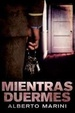 Cover of Mientras duermes