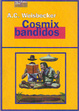 Cover of Cosmix bandidos