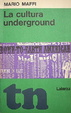 Cover of La cultura underground