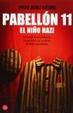 Cover of Pabellón 11: el niño nazi
