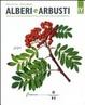 Cover of Alberi e arbusti. Manuale di riconoscimento delle principali specie ornamentali