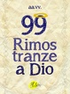 Cover of 99 rimostranze a Dio