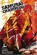 Cover of Samurai Champloo, Vol. 1